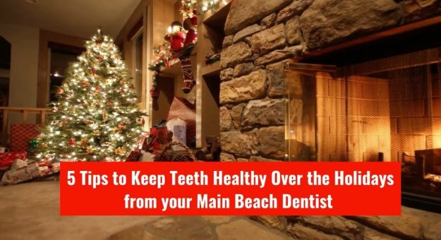 5 tips to keep teeth healthy over the holidays from main beach dental